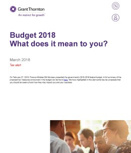 2018 Federal Budget - Client Implications Alert
